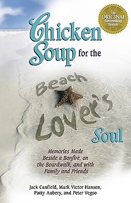 Chicken Soup for the Beach Lovers Soul