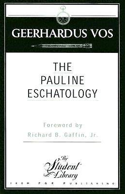 The Pauline Eschatology