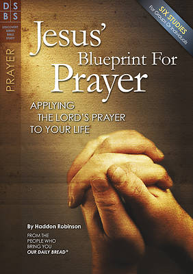 Picture of Jesus' Blueprint for Prayer
