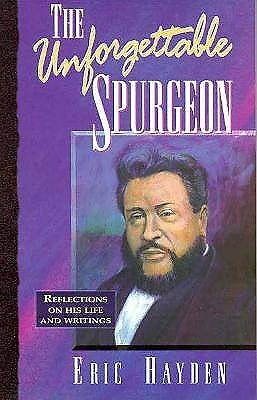 The Unforgettable Spurgeon