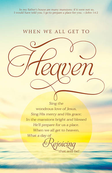 When We All Get To Heaven Funeral Bulletin - Pack of 100