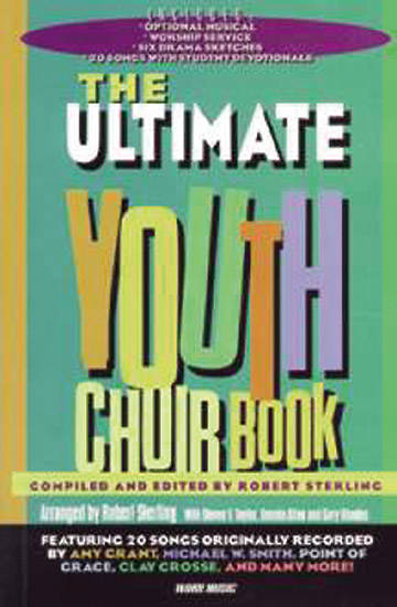 Ultimate Youth Choir; Volume 1