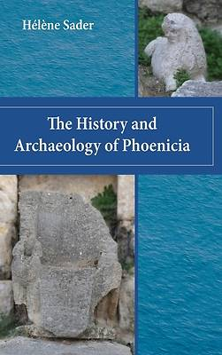 Picture of The History and Archaeology of Phoenicia