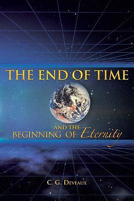 Picture of The End of Time and the Beginning of Eternity