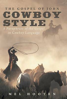 Picture of The Gospel of John Cowboy Style