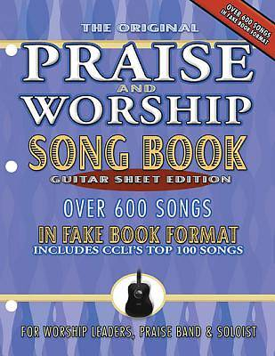 The Original Praise and Worship Songbook