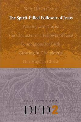 Design for Discipleship Bible Studies - The Spirit-Filled Christian
