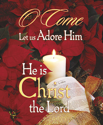 Christmas O Come Let Us Adore Him Bulletin Legal (Package of 100)