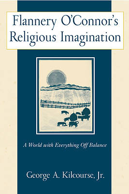 Picture of Flannery O'Connor's Religious Imagination