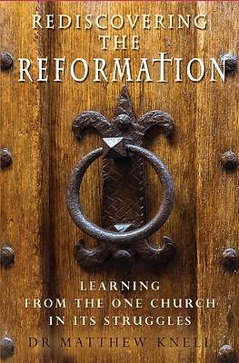 Picture of Rediscovering the Reformation
