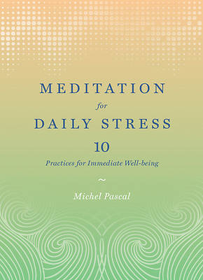 Picture of Meditation for Daily Stress