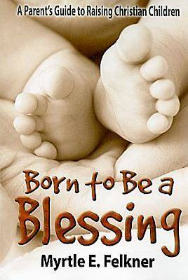 Born to Be a Blessing - eBook [ePub]