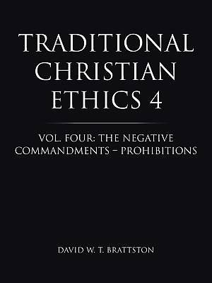 Traditional Christian Ethics 4