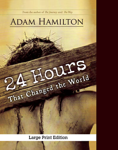 Picture of 24 Hours That Changed the World, Expanded Large Print Edition