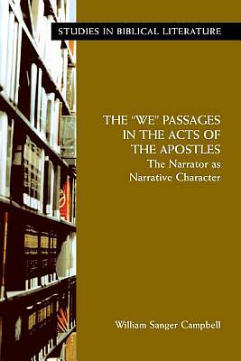 "The ""We"" Passages in the Acts of the Apostles"