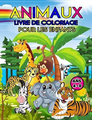 Picture of Animaux Livre de Coloriage Pour les Enfants Ans 4-8