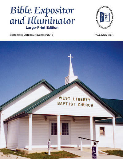 Union Gospel Bible Expositor and Illuminator Large Print Fall 2013