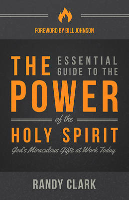 Picture of The Essential Guide to the Power of the Holy Spirit