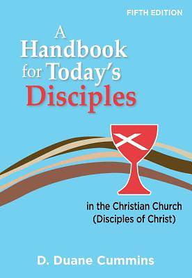 A Handbook for Today's Disciples, 5th Edition