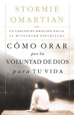 Como Orar Por la Voluntad de Dios Para Tu Vida / Praying Gods Will for Your Life
