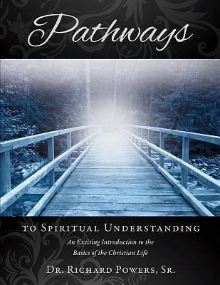 Picture of Pathways to Spiritual Understanding