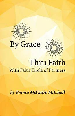 By Grace Thru Faith