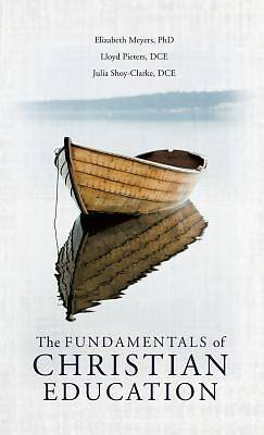 Picture of The Fundamentals of Christian Education