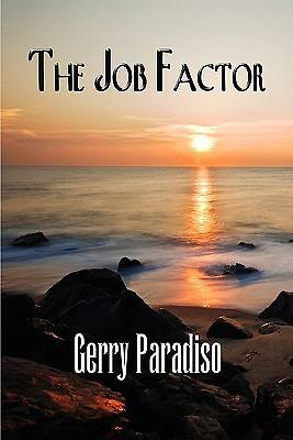 The Job Factor