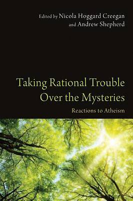 Taking Rational Trouble Over the Mysteries [ePub Ebook]