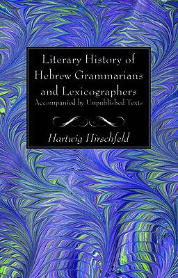 Picture of Literary History of Hebrew Grammarians and Lexicographers Accompanied by Unpublished Texts
