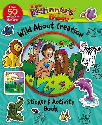 Picture of The Beginner's Bible Wild about Creation Sticker and Activity Book