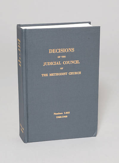 Decisions of the Judicial Council of The United Methodist Church 1940-1968 #1-255