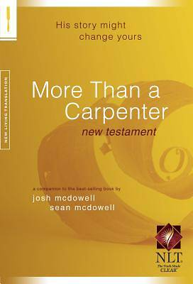 More Than a Carpenter New Testament-NLT