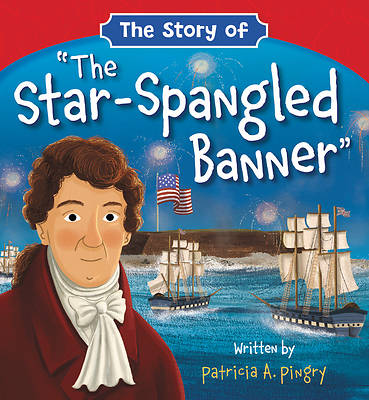 "Picture of The Story of ""the Star-Spangled Banner"""