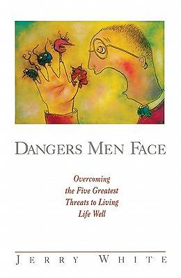 Dangers Men Face