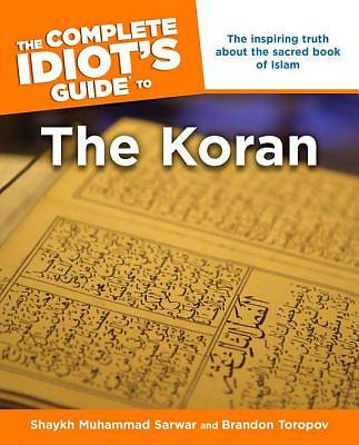 Complete Idiots Guide to the Koran