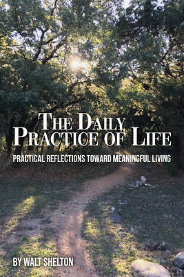 Picture of The Daily Practice of Life