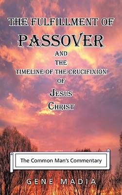 Picture of The Fulfillment of Passover