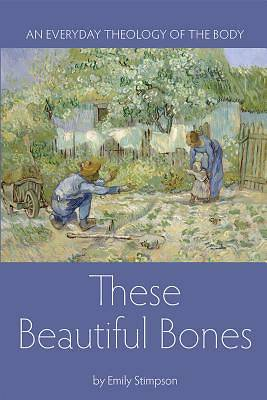 Picture of These Beautiful Bones [ePub Ebook]