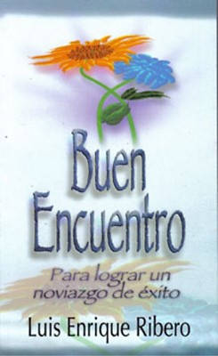 Buen Encuentro = A Good Encounter
