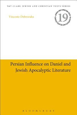 Picture of Persian Influence on Daniel and Jewish Apocalyptic Literature