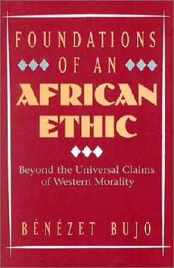 Picture of Foundations of an African Ethic