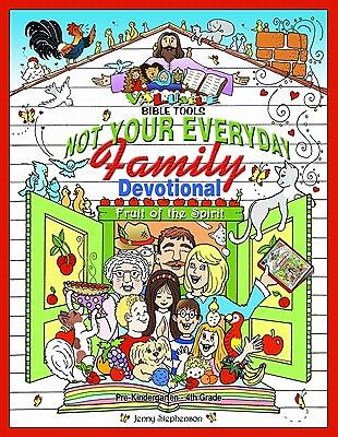 Valuable Bible Tools - Not Your Everyday Family Devotional