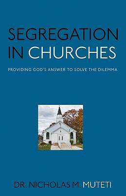 Picture of Segregation in Churches