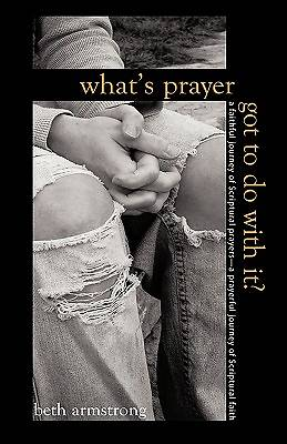 Whats Prayer Got to Do with It?