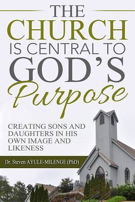 Picture of The Church Is Central to God S Purpose