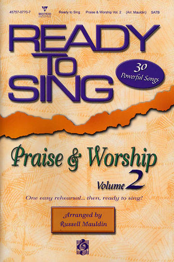 Ready to Sing Praise and Worship Volume 2 Choral Book