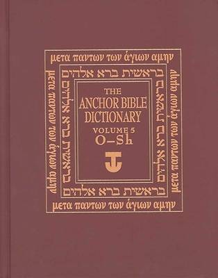 Picture of The Anchor Bible Dictionary Volume 5 - O-Sh
