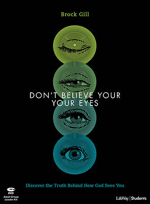 Picture of Don't Believe Your Eyes - Teen Bible Study Leader Kit
