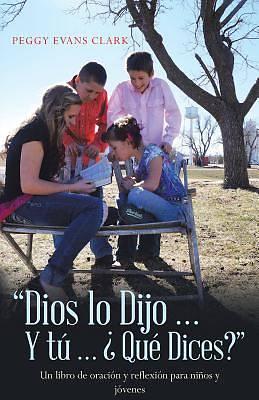 Picture of Dios Lo Dijo... y Tu... Que Dices?